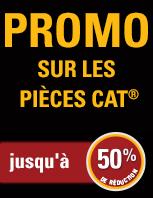 Promo sur les pièces Cat