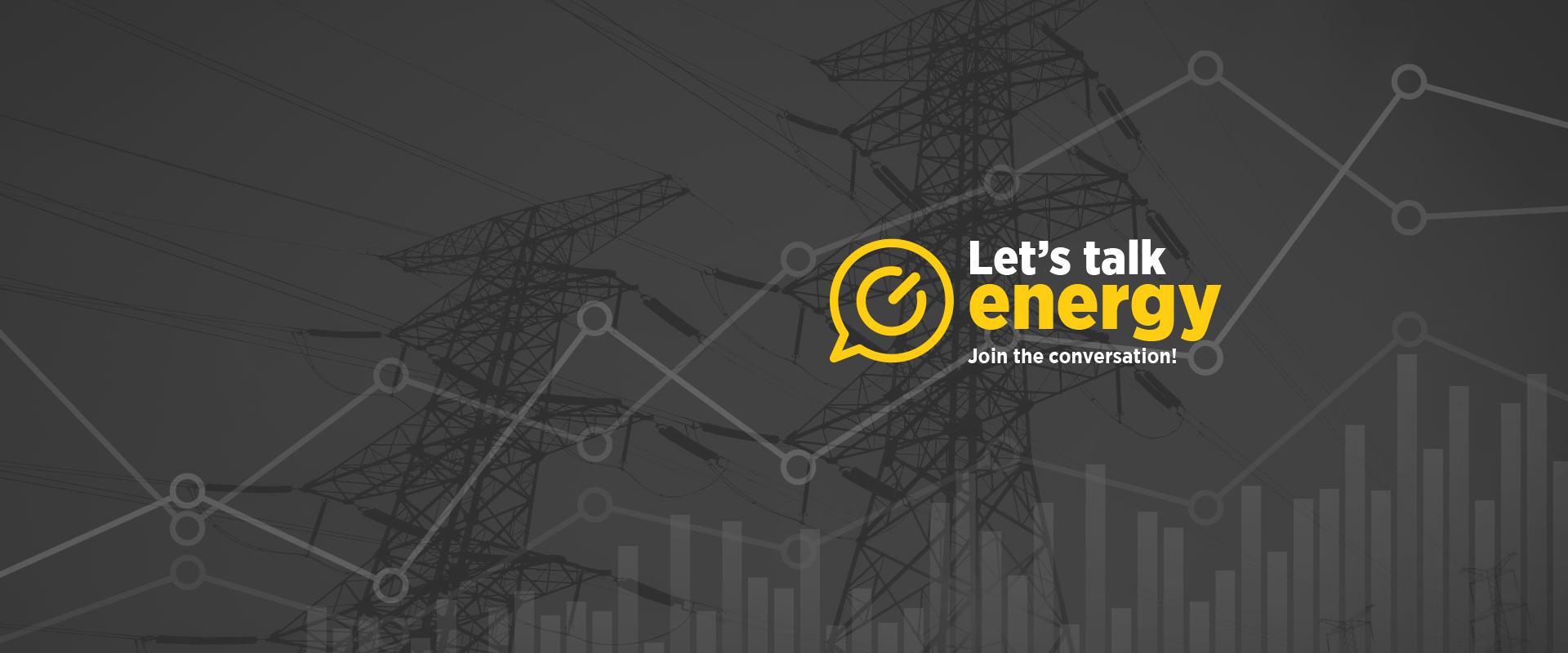 Let's Talk Energy